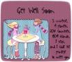 Get Well Soon-WS1-CA 1Loveis 050710-gailz