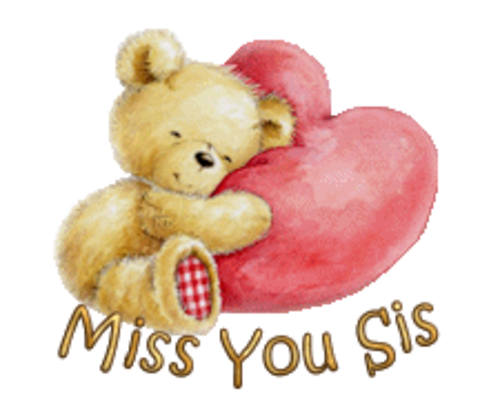 Miss You Sis - ValentineBear2016
