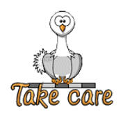 Take care - OstrichWithBlinkie