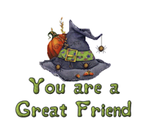 You are a Great Friend - CuteWitchesHat