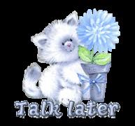 Talk later - CuteKitten