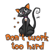 Don't work too hard - HalloweenKittySitting