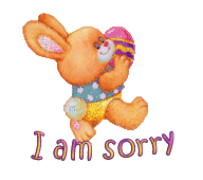 I am sorry - EasterBunnyWithEgg16