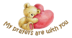 My prayers are with you - ValentineBear2016