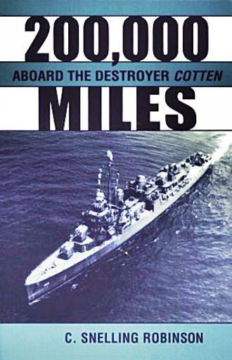 200,000 Miles Aboard the Destroyer Cotten