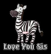 Love You Sis - DancingZebra