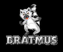 Bratmus - RaccoonStepOnName