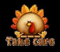 Take care - ThanksgivingCuteTurkey