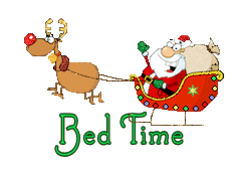 Bed Time - SantaSleigh