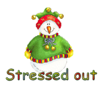 Stressed out - ChristmasJugler