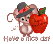 Have a nice day - ThanksgivingMouse